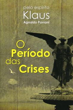 Período das Crises (O)