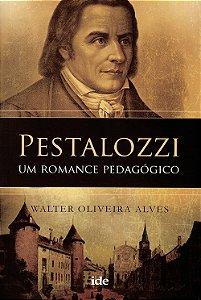 Pestalozzi Um Romance Pedagógico