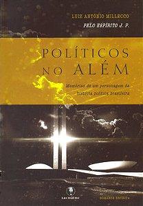 Políticos No Além