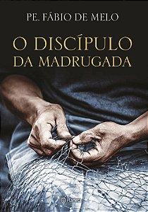Discípulo da Madrugada (O)