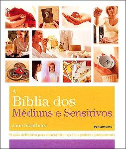 Bíblia dos Médiuns e Sensitivos (A)