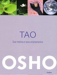 Tao - Sua História  e Seus Ensinamentos