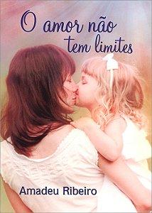 Amor Não Tem Limites (O)