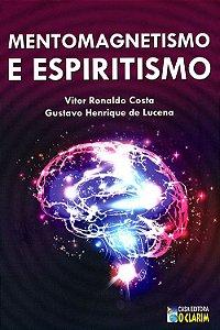 Mentomagnetismo e Espiritismo
