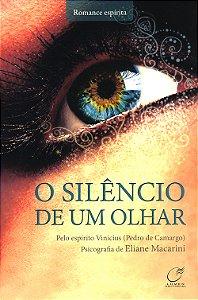 Silêncio de Um Olhar (O)