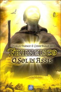 Francisco o Sol De Assis