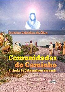 Comunidades do Caminho:História do Cristianismo Nascente