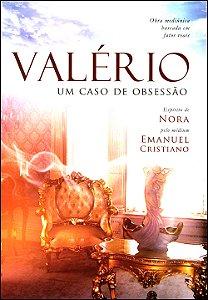 Valério-Um Caso de Obsessão
