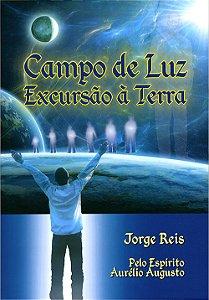 Campo de Luz Excursão à Terra