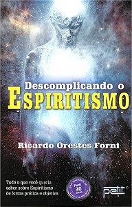 Descomplicando o Espiritismo