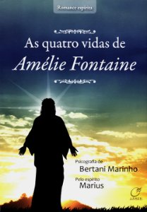 Quatro Vidas de Amélie Fontaine (As)