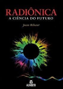 Radiônica-a Ciência do Futuro