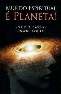 Mundo Espiritual é Planeta