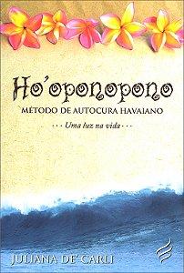 Ho Oponopono-Método de Autocura Havaiano