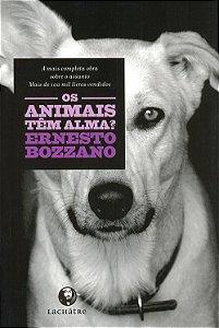 Animais Têm Alma?