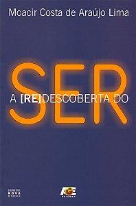 (Re) Descoberta do Ser (A)