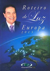 Roteiro de Luz-Europa- 2013