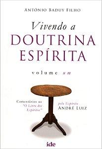 Vivendo a Doutrina Espírita Vol1
