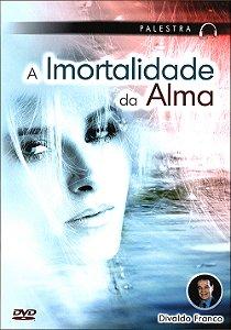 Dvd-Imortalidade da Alma (A)