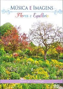 DVD-Música e Imagens - Flores e Equilíbrio