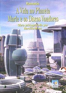 Vida No Planeta Marte e os Discos Voadores (A) (MP3)