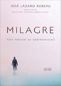 Milagre-Fator Natural ou Sobrenatural