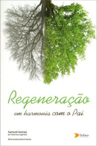 Regeneração: Em Harmonia com o Pai