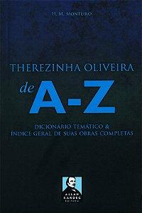 Therezinha Oliveira de A a Z
