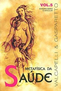 Metafísica da Saúde Vol5