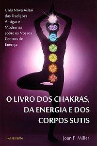 Livro dos Chakras da Energia e dos Corpos Sutis (O)