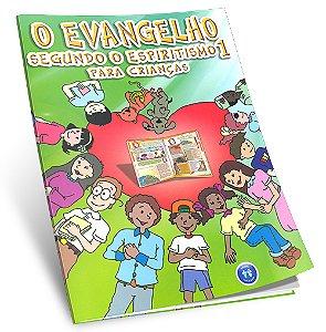 Evangelho Segundo o Espiritismo 1 Para Crianças(O)