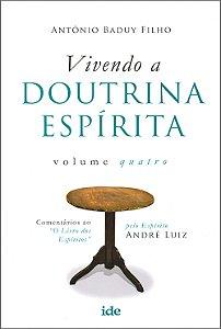 Vivendo a Doutrina Espírita Vol4