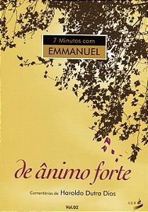 7 Minutos Com Emmanuel Vol2 - De Ânimo Forte