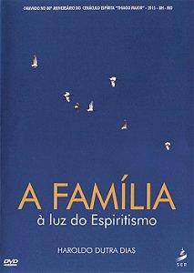DVD-Família à Luz do Espiritismo