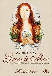 Anuário da Grande Mãe (O)