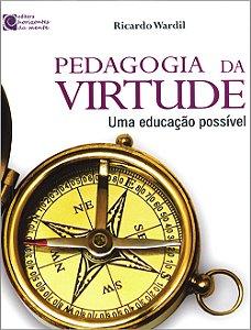 Pedagogia da Virtude