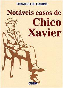 Notáveis Casos de Chico Xavier