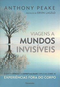 Viagens a Mundos Invisíveis