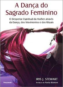 Dança do Sagrado Feminino (A)