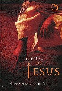 Ética de Jesus (A)