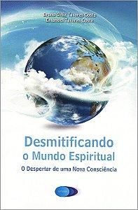 Desmitificando o Mundo Espiritual