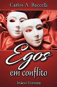 Egos em Conflito