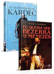 Coleção- Eu Queria Ser: Bezerra e Kardec