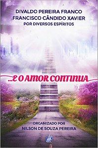 ...E o Amor Continua (Nova Edição)