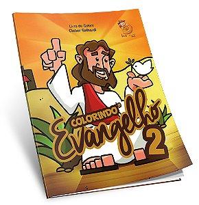 Colorindo o Evangelho Vol.II - Livro de Colorir
