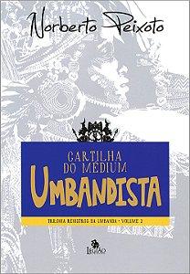 Cartilha do Médium Umbandista