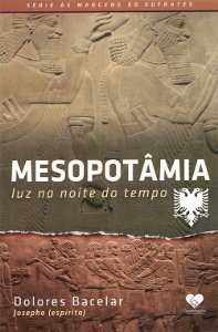 Mesopotâmia - Luz na Noite do Tempo