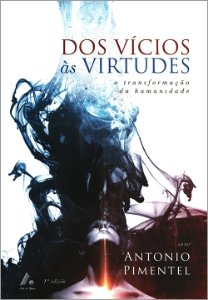 Dos Vícios às Virtudes