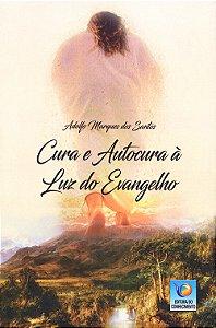 Cura e Autocura à Luz do Evangelho