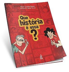 Que História é Essa?